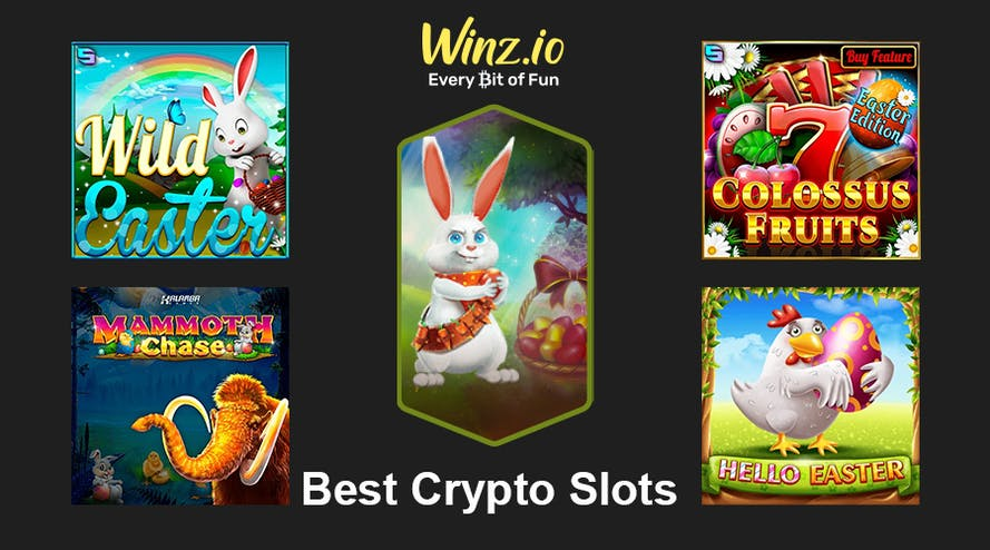Best crypto slots to play during Easter Holidays at Winz Casino